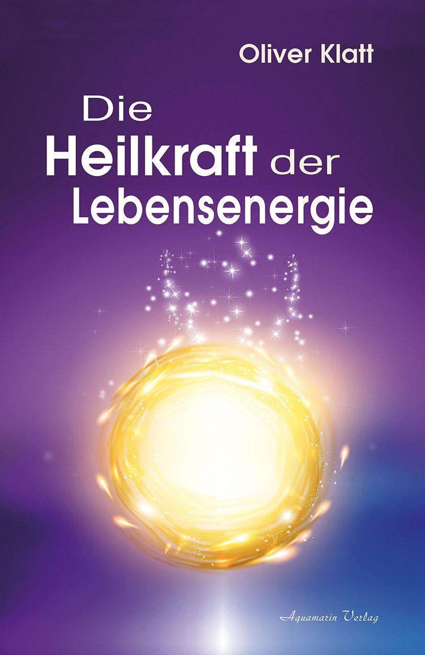 Die Heilkraft der Lebensenergie - Dgeim